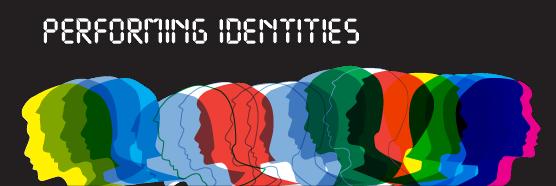 Performing Identities
